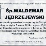 Ś.P. Waldemar Jędrzejewski 27.02.2018r. Lwówek Śląski